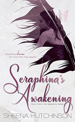 Seraphina's Awakening by Sheena Hutchinson