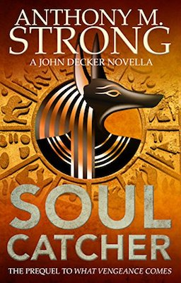 Soul Catcher by Anthony M. Strong