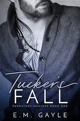 Tucker's Fall by E.M. Gayle