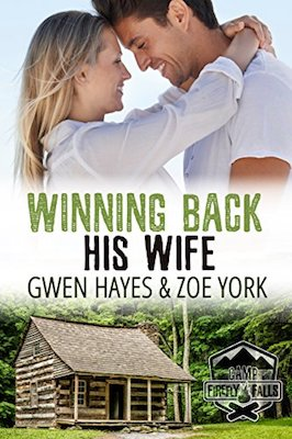 Winning Back His Wife by Zoe York & Gwen Hayes