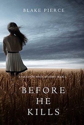 Before He Kills by Blake Pierce