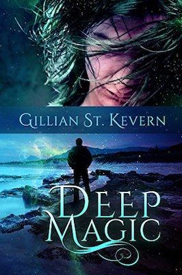 Deep Magic by Gillian St. Kevern