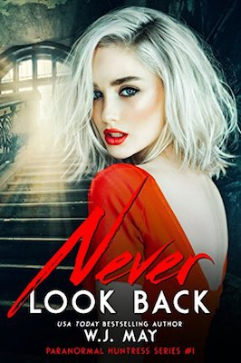 Never Look Back by W.J. May