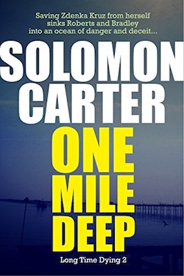 One Mile Deep by Solomon Carter