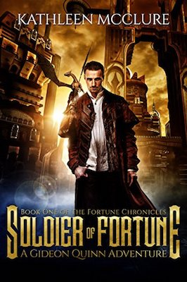 Soldier of Fortune by Kathleen McClure