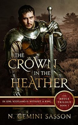 The Crown in the Heather by N. Gemini Sasson