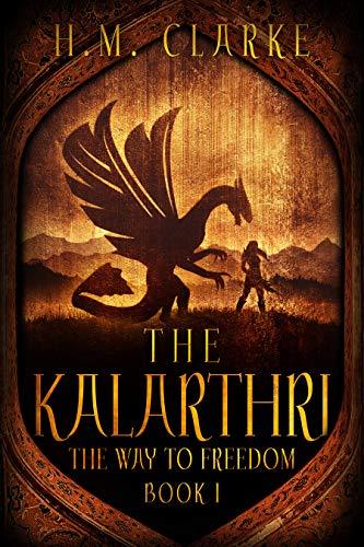 The Kalarthri by H.M. Clarke