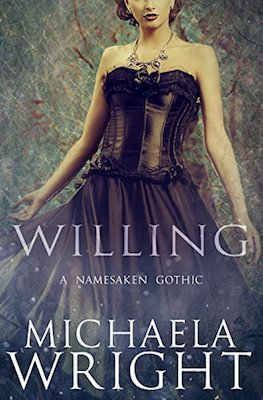 Willing by Michaela Wright