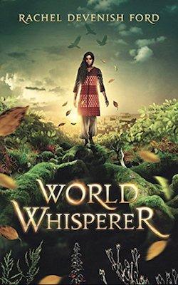 World Whisperer by Rachel Devenish Ford