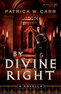 By Divine Right by Patrick W. Carr