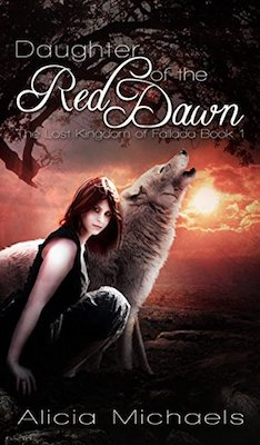 Daughter of the Red Dawn by Alicia Michaels