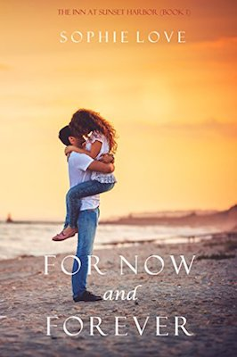 For Now and Forever by Sophie Love