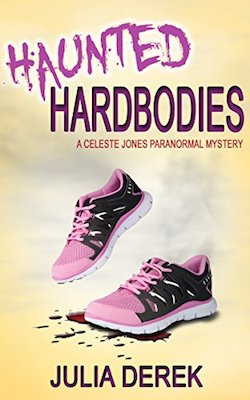 Haunted Hardbodies by Julia Derek