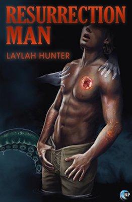 Resurrection Man by Laylah Hunter