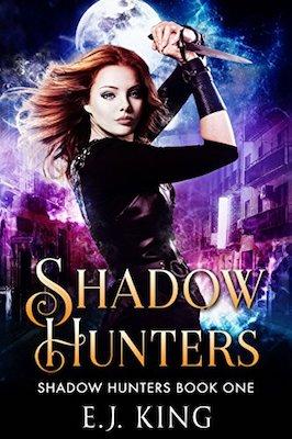 Shadow Hunters by E.J. King