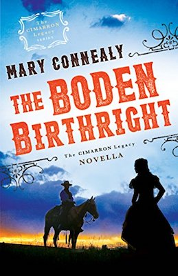 The Boden Birthright by Mary Connealy