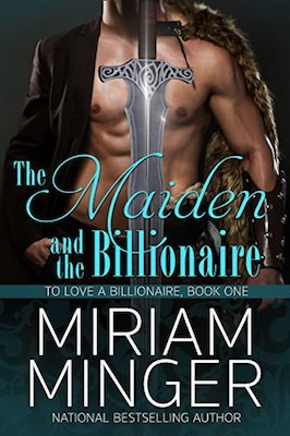 The Maiden and the Billionaire by Miriam Minger