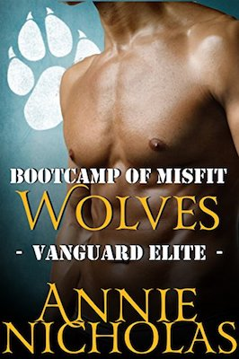 Bootcamp of Misfit Wolves by Annie Nicholas