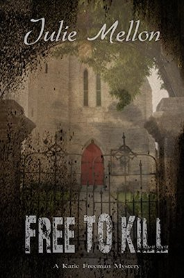 Free to Kill by Julie Mellon