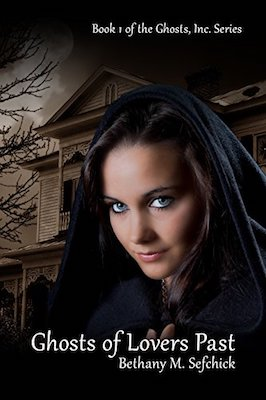 Ghosts Of Lovers Past by Bethany M. Sefchick