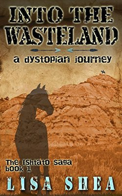 Into the Wasteland by Lisa Shea