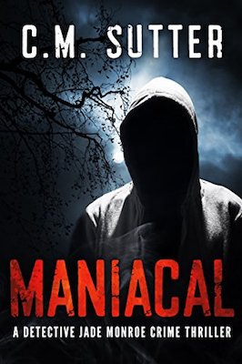 Maniacal by C.M. Sutter