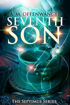Seventh Son by A.M. Offenwanger