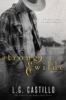 Strong & Wilde by L.G. Castillo
