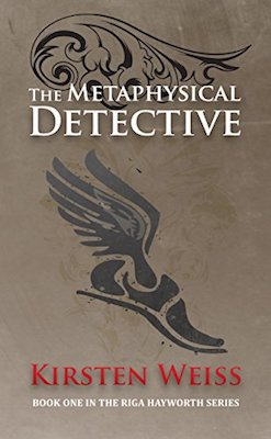 The Metaphysical Detective by Kirsten Weiss