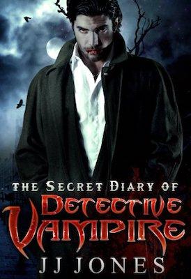 The Secret Diary Of Detective Vampire by J.J. Jones