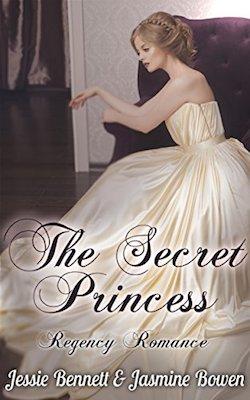 The Secret Princess by Jessie Bennett & Jasmine Bowen