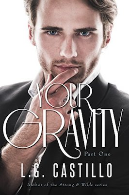 Your Gravity by L.G. Castillo