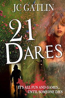 21 Dares by J.C. Gatlin