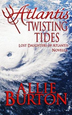 Atlantis Twisting Tides by Allie Burton