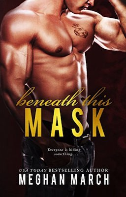 Beneath This Mask by Meghan March