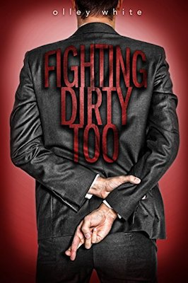 Fighting Dirty Too by Olley White