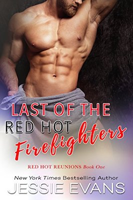 Last of the Red Hot Firefighters by Jessie Evans