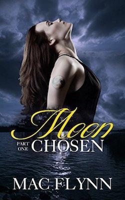 Moon Chosen by Mac Flynn