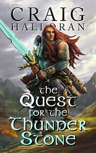 The Quest for the Thunderstone by Craig Halloran