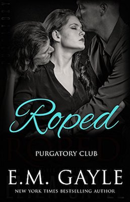 Roped by E.M. Gayle