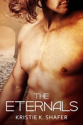 The Eternals by Kristie K. Shafer