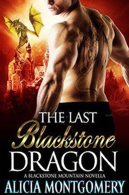 The Last Blackstone Dragon by Alicia Montgomery