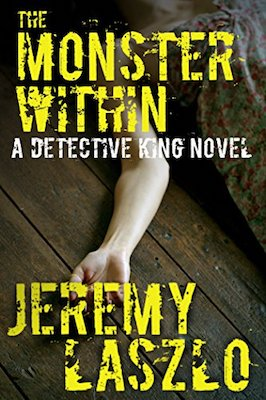 The Monster Within by Jeremy Laszlo