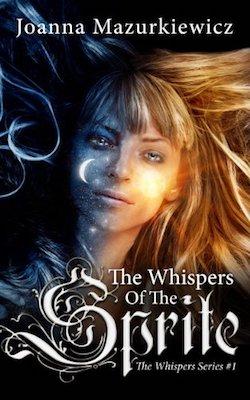 The Whispers of the Sprite by Joanna Mazurkiewicz