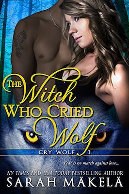The Witch Who Cried Wolf by Sarah Mäkelä