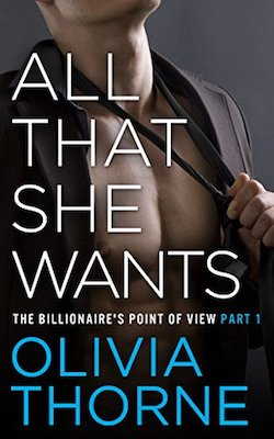 All That She Wants by Olivia Thorne