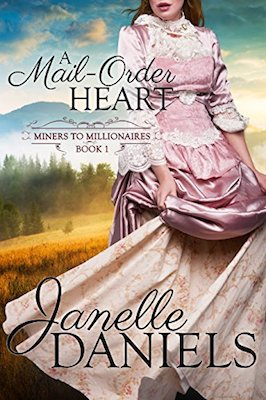 A Mail-Order Heart by Janelle Daniels