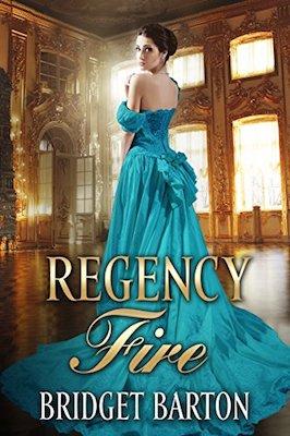 Regency Fire by Bridget Barton