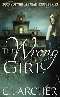 The Wrong Girl by C.J. Archer