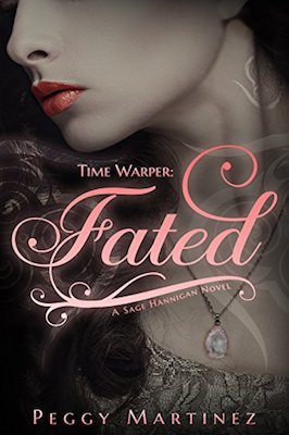 Time Warper: Fated by Peggy Martinez